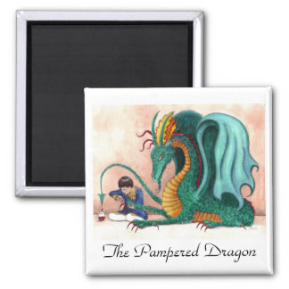 The Pampered Dragon Magnet