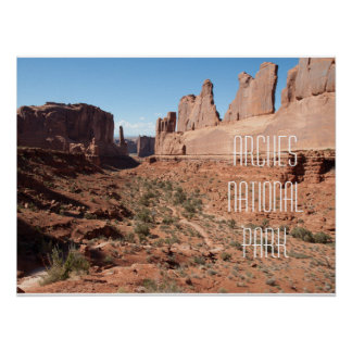 """The """"Park Avenue"""" Area at Arches Ntl. Park Poster"""