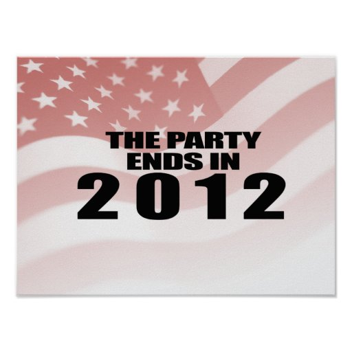 The Party ends in 2012 Poster