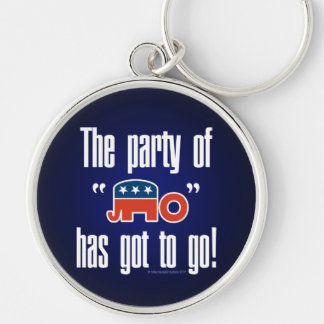 The Party of No Has Got To Go! Key Chains