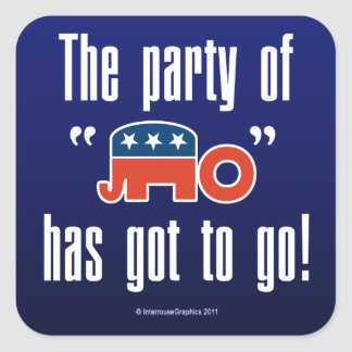 The Party of No Has Got To Go! Sticker
