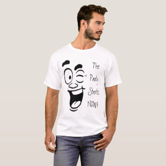 The Party Starts NOW Winky Face Smile T-Shirt