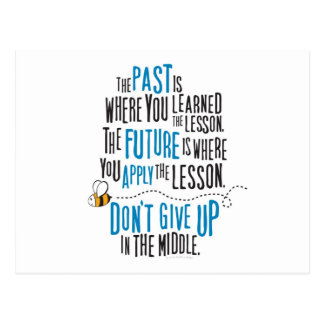 The past is where you learned the lesson post card