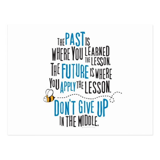 """""""The past is where you learned the lesson..."""" Post Card"""