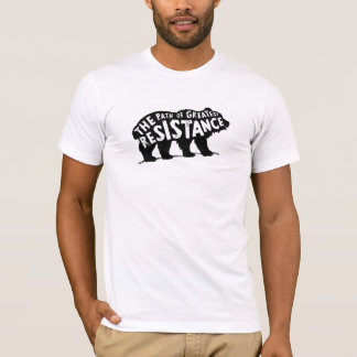 The Path of Greatest Resistance T-Shirt