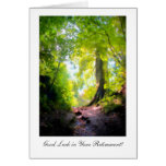 The path seems steepest... Luck in Your Retirement Greeting Cards