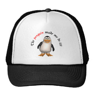 The penguin made me do it! Hat