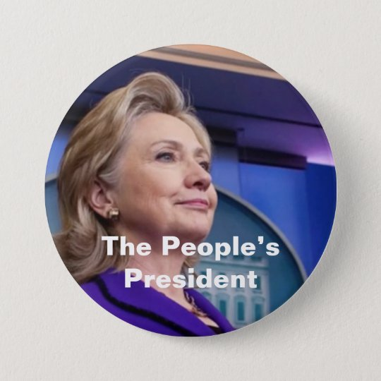 The People's President: Hillary 2016 7.5 Cm Round Badge
