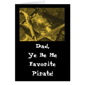 The perfect Father's Day card for a PIRATE!