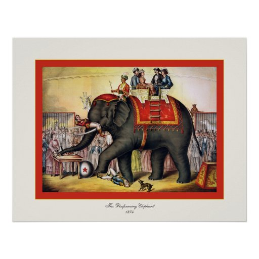 The Performing Elephant  ~ Vintage Circus Poster