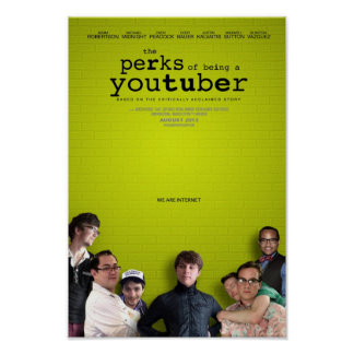 The Perks of Being a YouTuber Print
