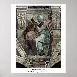 The Persian Sibyl By Michelangelo Buonarroti Poster