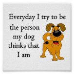 The person my dog thinks that I am