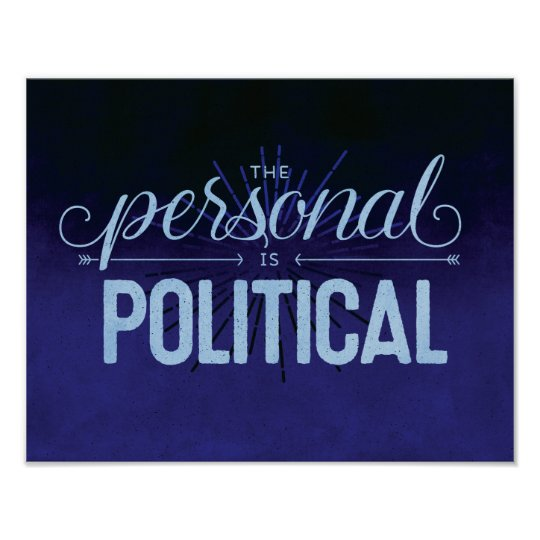 The Personal is Political - 11x14 Print
