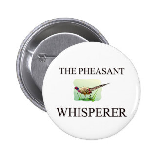 The Pheasant Whisperer 6 Cm Round Badge