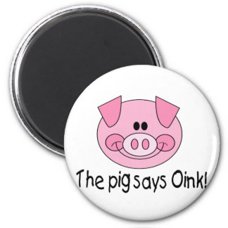 The Pig Says Oink 6 Cm Round Magnet