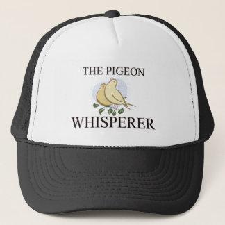 The Pigeon Whisperer Trucker Hat