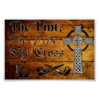 The Pint, The Pipe, the Cross Poster