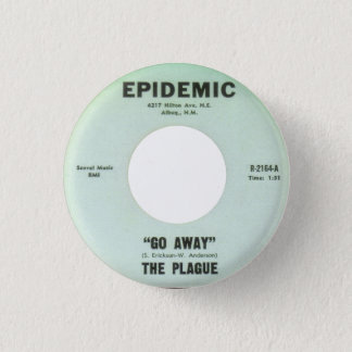 The Plague - Go Away 3 Cm Round Badge