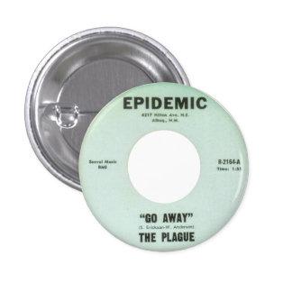 The Plague - Go Away 3 Cm Round Badge