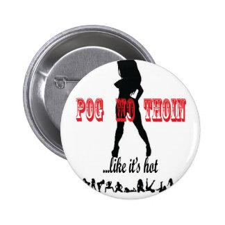 The Pog Mo Thoin line Pin
