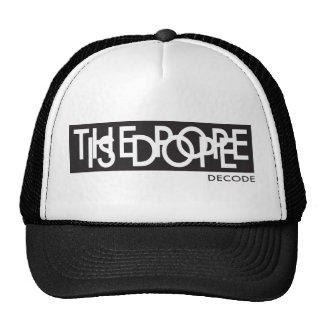 The Pope Is Dope (we like the Pope Francis) Cap
