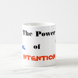 The Power of INTENTION, love, peace, jo... Basic White Mug