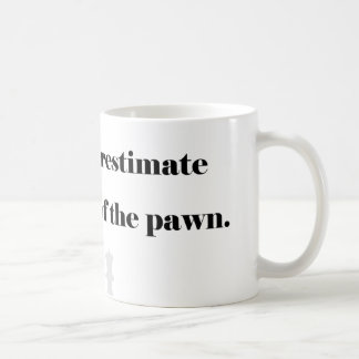 The Power of the Pawn Coffee Mug