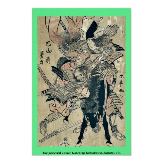 The powerful Tomoe Gozen by Katsukawa, Shuntei Uki Poster