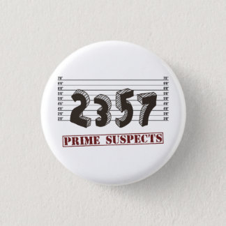 The Prime Number Suspects 3 Cm Round Badge