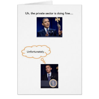 The private sector is doing fine... greeting card