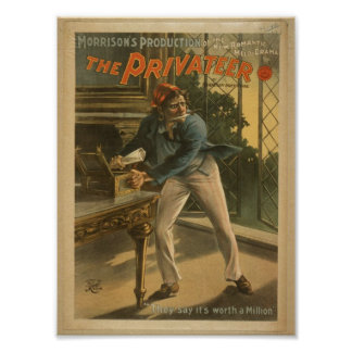 The Privateer, 'They say it's Worth a Million' Poster