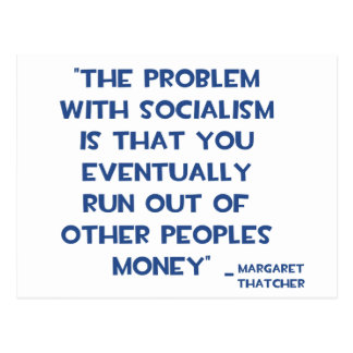 THE PROBLEM WITH SOCIALISM MARGARET THATCHER QUOTE POSTCARD
