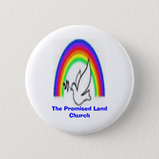 The Promised Land Church 6 Cm Round Badge