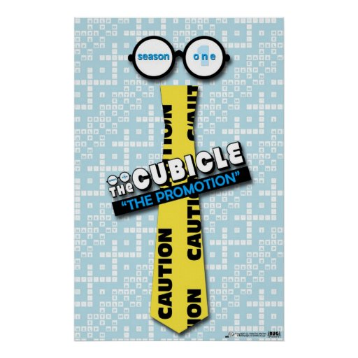 """""""The Promotion"""" Poster from """"theCUBICLE"""""""