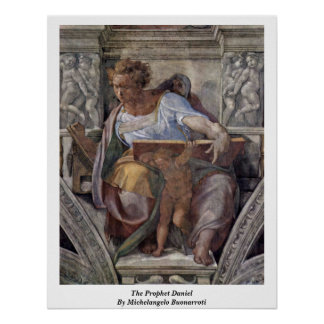 The Prophet Daniel By Michelangelo Buonarroti Poster