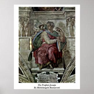 The Prophet Jessaja By Michelangelo Buonarroti Poster