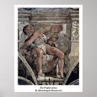 The Prophet Jonas By Michelangelo Buonarroti Posters