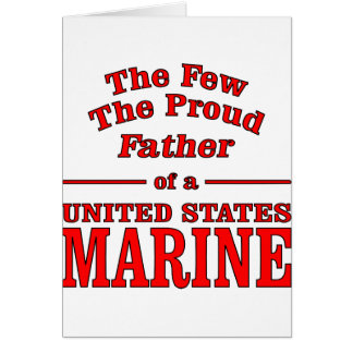 The Proud Father Of A United States Marine Card