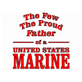 The Proud Father Of A United States Marine Postcard