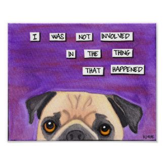 The Pug Is Innocent Poster