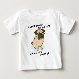 the Pug Life Baby T-Shirt