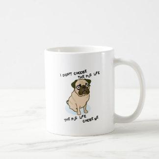 the Pug Life Classic White Coffee Mug