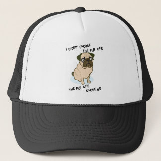 the Pug Life Trucker Hat