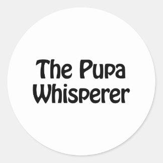 the pupa whisperer round sticker