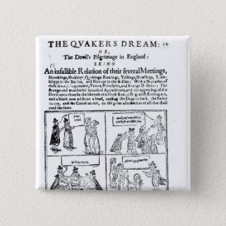 The Quakers Dream 15 Cm Square Badge