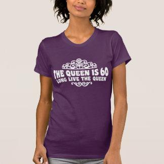 The Queen Is 60 Tee Shirt