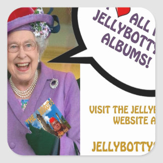 The-Queen-Loves-The-Jellybottys Product Line Square Sticker