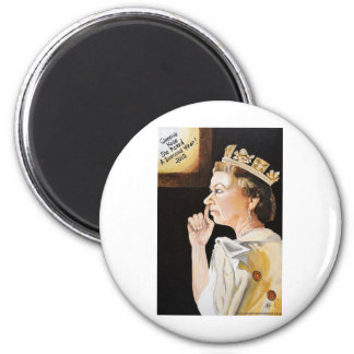 The Queen 'nose' she picked a diamond year. 6 Cm Round Magnet