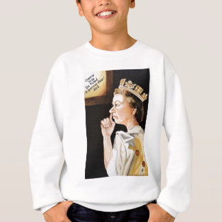 The Queen 'nose' she picked a diamond year. Sweatshirt